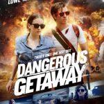 Dangerous Getaway What Lola Wants (2015) HDRip Download 720p