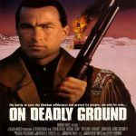 On Deadly Ground 1994 Dual Audio 250MB HDRIP 720p
