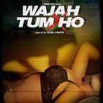 Wajah Tum Ho 2016 Hindi Official Trailer 720p