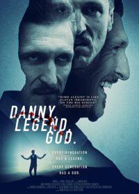 Danny Legend God 2020