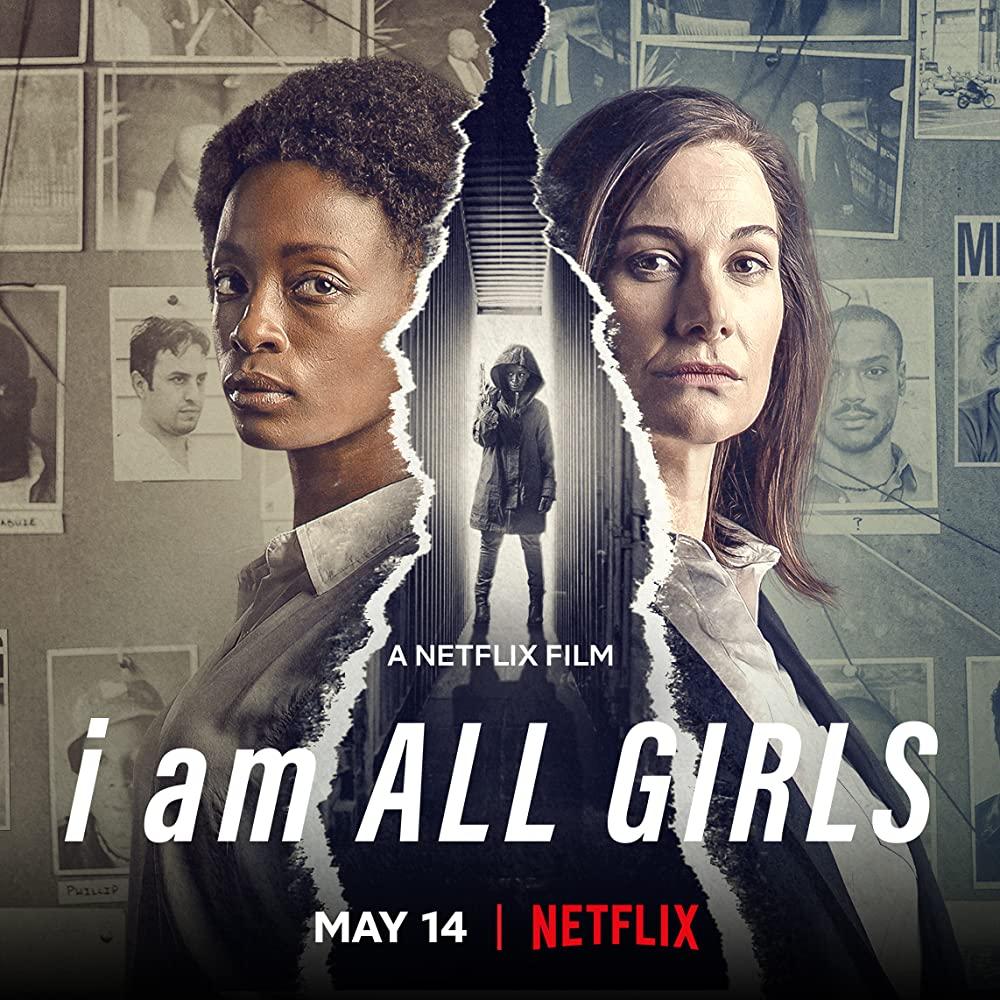 I Am All Girls 2021